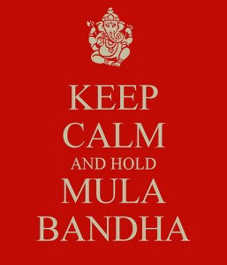 Rendez Vous Yoga - keep-calm-and-hold-mula-bandha-1